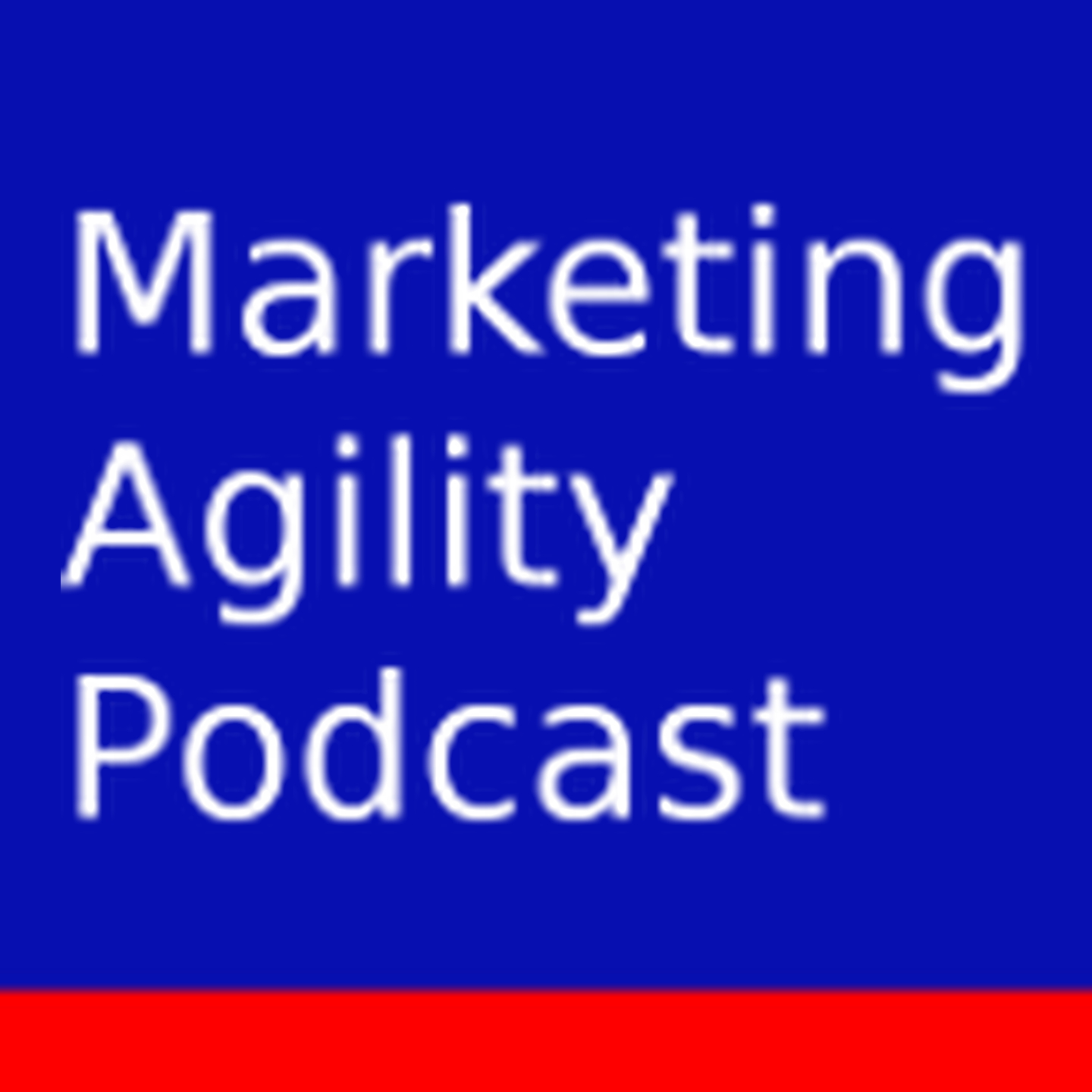 Marketing Agility Podcast